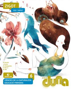 Ciències naturals 6 EPO - Zigot. Cos i salut (DUNA)