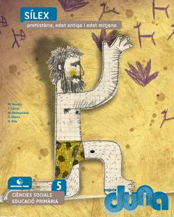 Ciències socials 5 EPO - Sílex. Prehistòria, edat antiga i edat mitjana (DUNA)