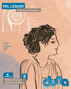 Ciències socials 6 EPO - Mil·lenari. Història i civilitzacions (DUNA)