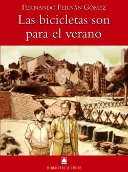 Biblioteca Teide 011 - Las bicicletas son para el verano -F. Fernán Gómez-
