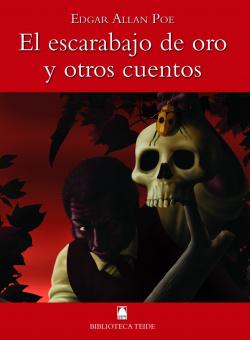 Biblioteca Teide 020 - El escarabajo de oro y otros cuentos -E. A. Poe-