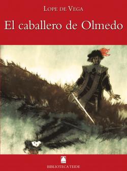 Biblioteca Teide 050 - El caballero de Olmedo -Lope de Vega