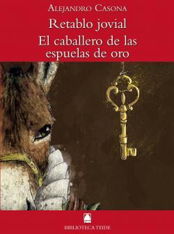 Biblioteca Teide 054 - Retablo jovial / El caballero de las espuelas de oro