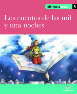 Biblioteca Básica 05 - Los cuentos de las mil y una noches
