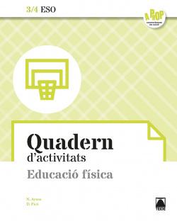Bloc d'activitats. Educació física 3/4 ESO - A prop