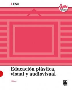 Educación Plástica, Visual y Audiovisual I ESO - En Equipo