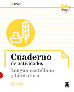 Cuaderno de actividades. Lengua castellana y Literatura 3ESO - En Equipo