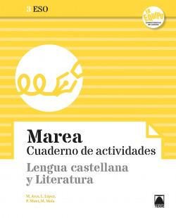 Marea 3. Cuaderno de actividades - Lengua castellana y Literatura