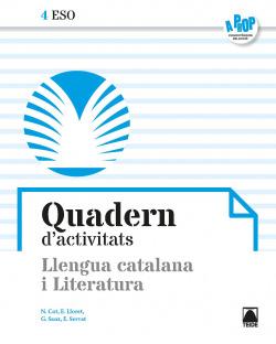 Quadern d'activitats. Llengua catalana i Literatura 4 ESO - A prop