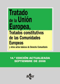 Tratado de la Unión Europea, Tratados constitutivos de las Comunidades Europeas
