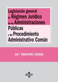 Legislación general de Régimen Jurídico de las Administraciones Públicas y del P