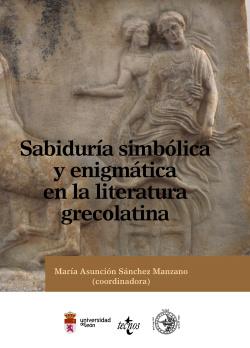 Sabiduría simbólica y enigmática en la literatura grecolatina