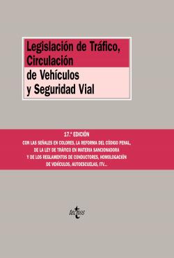 Legislación de Tráfico, Circulación de Vehículos y Seguridad Vial