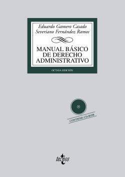 MANUAL BASICO DERECHO ADMINISTRATIVO (+CD) (BIBL.UNIV.)