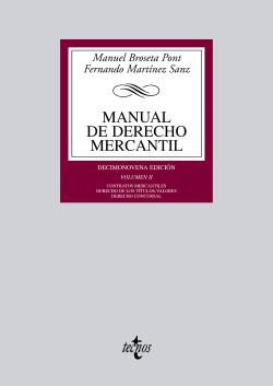 (VOL.II). MANUAL DE DERECHO MERCANTIL.(BIBL.UNIVERSITARIA)