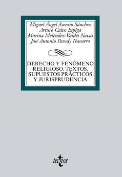 DERECHO Y FENOMENO RELIGIOSO:TEXTOS, SUPUESTOS PRACTICOS