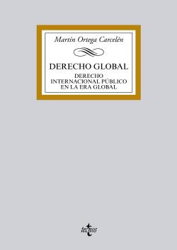 DERECHO GLOBAL:DERECHO INTERNACIONAL PUBLICO EN ERA GLOBAL