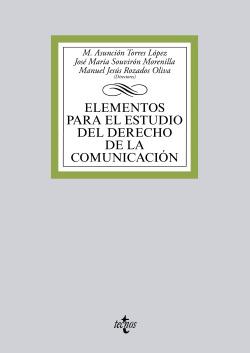 (2014).ELEMENTOS ESTUDIO DEL DERECHO DE LA COMUNICACION