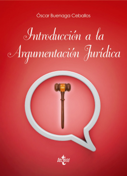 INTRODUCCIÓN A LA ARGUMENTACIÓN JURÍDICA