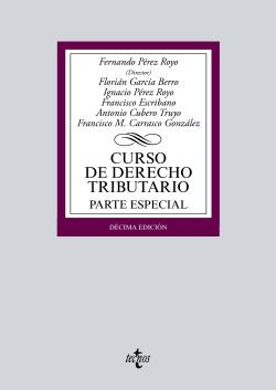 (2016).CURSO DERECHO TRIBUTARIO:PARTE ESPECIAL.(BIBL.UNIV)