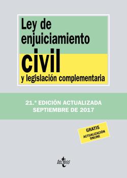 LEY DE ENJUICIAMIENTO CIVIL Y LEGISLACIÓN COMPLEMENTARIA 2017