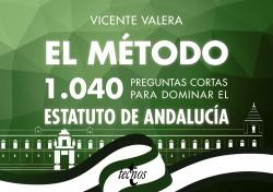 1040 PREGUNTAS CORTAS PARA DOMINAR EL ESTATUTO DE ANDALUCíA
