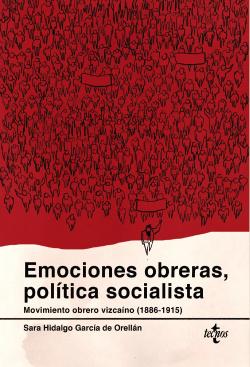 EMOCIONES OBRERAS, POLÍTICA SOCIALISTA