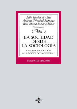 LA SOCIEDAD DESDE LA SOCIOLOGÍA