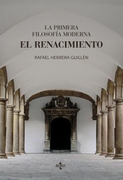 La primera filosofía moderna: el Renacimiento