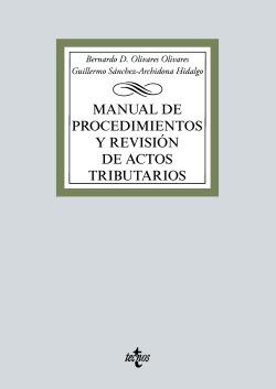 Manual de procedimientos y revisión de actos tributarios