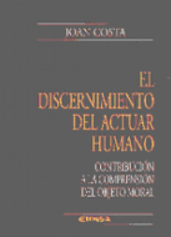 El discernimiento del actuar humano