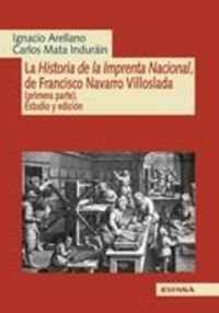 Historia Imprenta Nacional, Francisco Navarro Villoslada. (Primera parte)