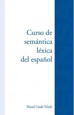 Curso de semántica léxica del español