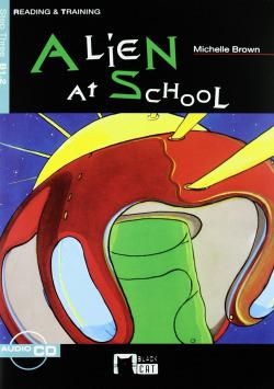 ALIEN AT SCHOOL (+CD)/READING & TRAINING ELEMENTARY