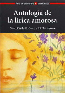 Antologia De La Lirica Amorosa. Aula De Literatura.