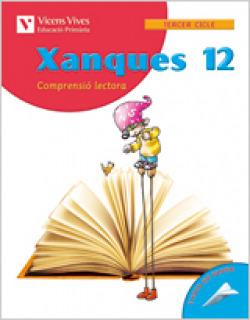 (VAL).(05).XANQUES 12.(COMPRENSIO LECTORA)6E PRIMARIA