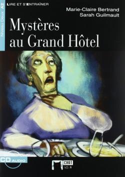 Mystères au Grand Hôtel. Livre + CD