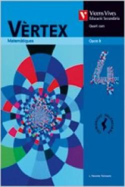 (VAL).(08).VERTEX 4T.ESO (OPC.B).MATEMATIQUES TECNOLOGIC