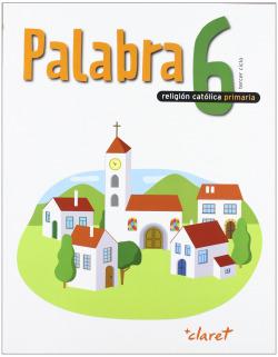 ANT/(10).PALABRA RELIGION 6º.PRIMARIA