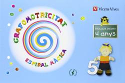 (VAL).(10).GRAFOMOTRICITAT 4 ANYS (ESPIRAL MAGICA)/VALENCIA