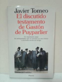 El discutido testamento de Gaston de Puyparlier