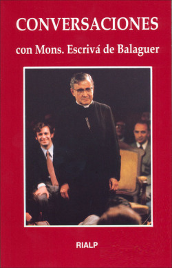 Conversaciones con Mons. Escrivá de Balaguer