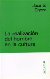 La realización del hombre en la cultura