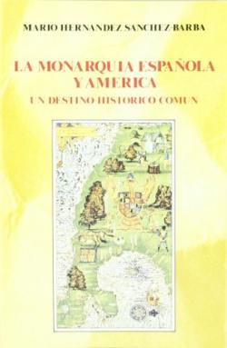 La monarquía española y América