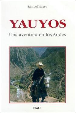 Yauyos. Una aventura en los Andes.