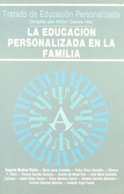 La educación personalizada en la familia