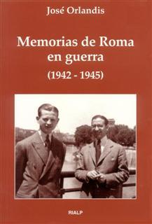 Memorias de Roma en guerra (1942 - 1945)