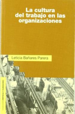 La cultura del trabajo en las organizaciones