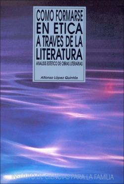 Cómo formarse en ética a través de la literatura