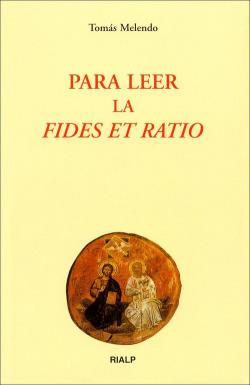 Para leer la Fides et Ratio